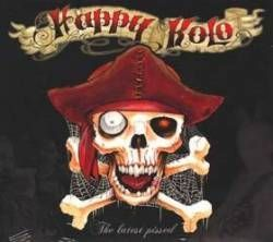 Happy Kolo – The Last Pissed (2007)