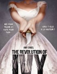 The Revolution of Ivy, d'Amy Engel