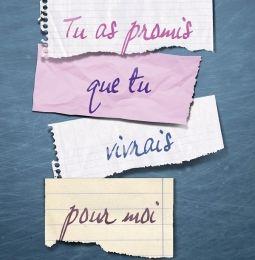 Tu as promis que tu vivrais pour moi, de Carène Ponte