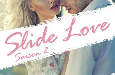 chronique sur slide love saison 2