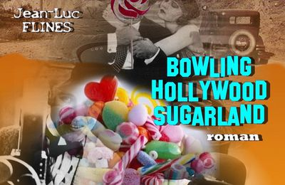 BOWLING HOLLYWOOD SUGARLAND le roman complet- 1ère époque : « CHARLIE CHAPLIN'S HOLLYWOOD »