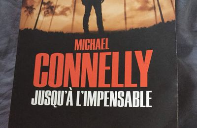 Jusqu'à l'impensable, Michael Connelly, Calman Levy
