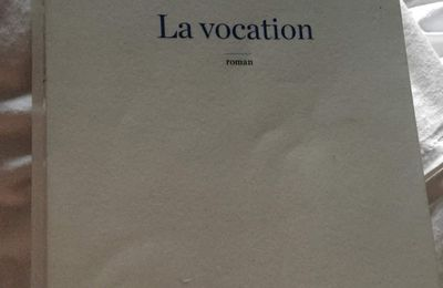 La vocation, Sophie Fontanel, Robert Laffont