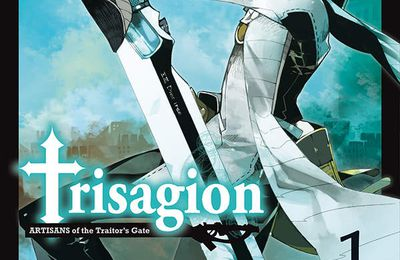 TRISAGION, ARTISANS of the Traitor's Gate / TOME 1