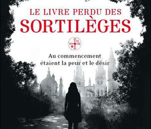 Le livre perdu des sortilèges (All Souls Trilogy #1) by Deborah Harkness