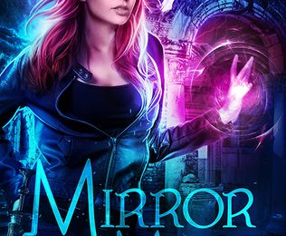 Mirror Mage (Dragon's Gift: The Huntress #2) by Linsey Hall (Goodreads Author)