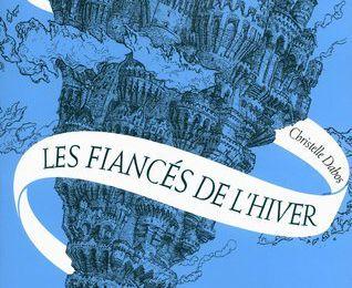 Les Fiancés de l'hiver (La Passe-Miroir #1)  by Christelle Dabos