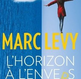 L'horizon à l'envers, Marc Levy