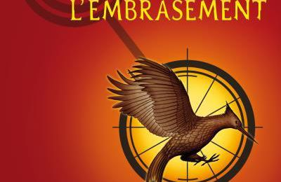 Hunger Games, Tome 2 : L'Embrasement - Suzanne Collins