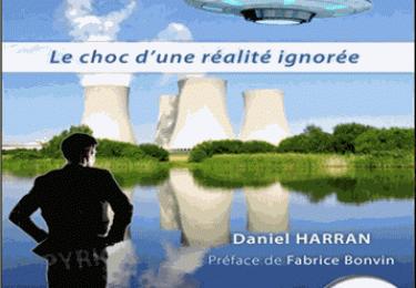 Les Ovnis et le nucléaire - Le choc d'une réalité ignorée
