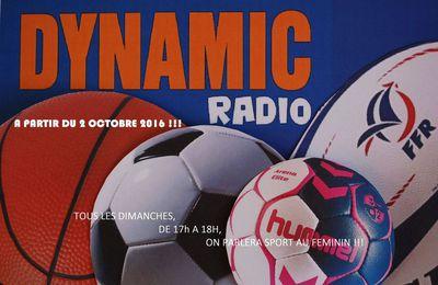 A partir du dimanche 2 Octobre 2016 retrouvez moi sur Dynamic Radio dans le Sport au féminin