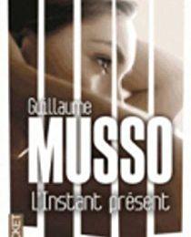 L'instant présent, Guillaume Musso