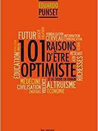 101 raisons d'être optimiste et de croire en demain, Eduardo Punset