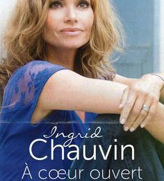 A coeur ouvert, Ingrid Chauvin