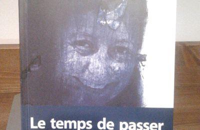 Mimy KINET   LE TEMPS DE PASSER   Oeuvres complètes