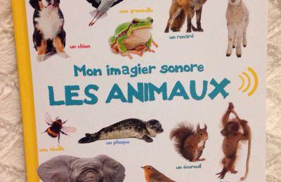 Mon imagier sonore, les animaux
