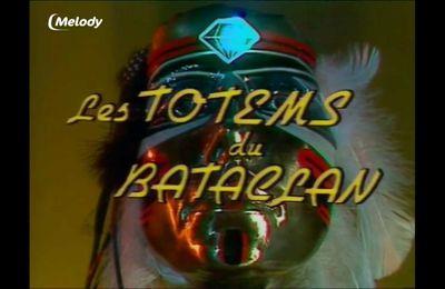 """Vendredi 27 octobre à 20h40 sur TV Melody """"Les Totems du Bataclan' jamais rediffusé depuis sa diffusion d'origine"""