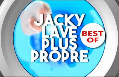Jacky lave plus propre Best Of du 22 octobre