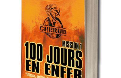 CHERUB mission 1 :  cent jours en enfer