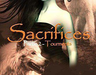 « Les Farkasok Sacrifices - Partie 2 – Tourments » de Elena Guimard. Auto-éditions