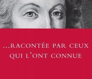 « Marie-Antoinette racontée par ceux qui l'ont connue » Anthologie réalisée et préfacée par Arthur Chevallier — Grasset