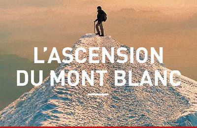 « L'Ascension du mont Blanc » par Ludovic Escande — Allary Éditions