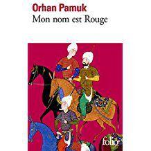 Mon nom est rouge d'Orhan PAMUK