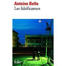 Les falsificateurs d'Antoine BELLO