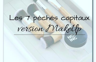 Tag : 7 péchés capitaux version MakeUp.