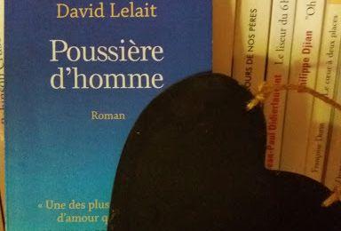 David Lelait-Helo - Poussière d'homme