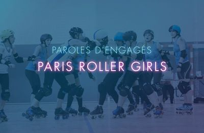 Rose en patins pour Paris RollerGirls - PAROLES D'ENGAGÉS E06