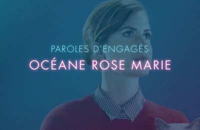 Rose avec Océanerosemarie - PAROLES D'ENGAGÉS E08