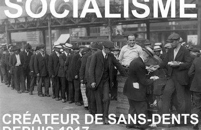 Socialisme créateur de sans dents  depuis 1917