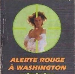 "ALERTE ROUGE A WASHINGTON de ""Don Pendleton"""