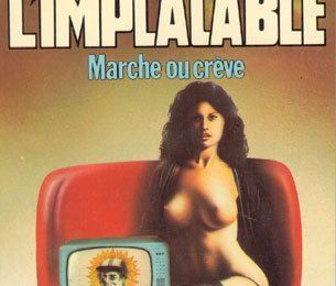 L'IMPLACABLE: MARCHE OU CREVE de Richard Sapir & Warren Murphy