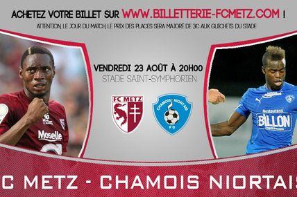 FC Metz – Chamois Niortais vendredi 23 août 2013