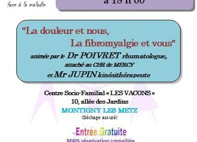 Montigny-les-Metz Conférence « la douleur et nous, la fibromyalgie et vous » le 7 novembre