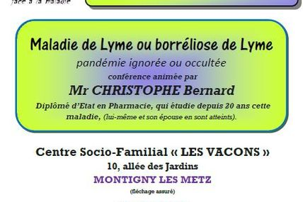Montigny lès Metz Conférence la Maladie de Lyme samedi 10 octobre 2015
