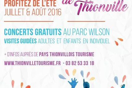 Thionville Les Estivales de Thionville du 10 juillet au 24 août 2016