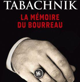 LA MÉMOIRE DU BOURREAU de Maud Tabachnik