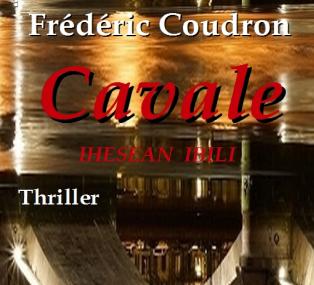 Chronique de Cavale de Frédéric Coudron