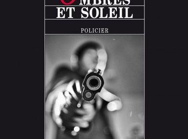 Chronique de Ombres et Soleil de Dominique Sylvain