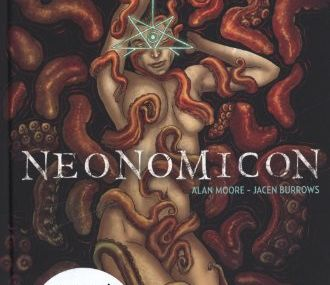 Chronique de NeoNomicon d'Alan Moore et Jacen Burrows
