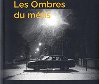 Chronique de Les Ombres du Métis de Sébastien Meier