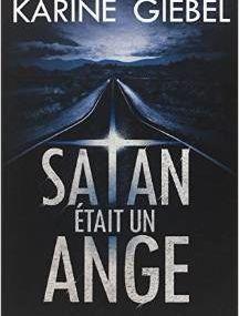 Satan était un ange de Karine Giebel (chronique)