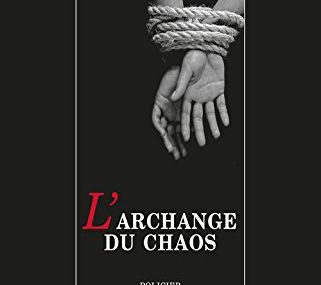 L'archange du chaos de Dominique Sylvain