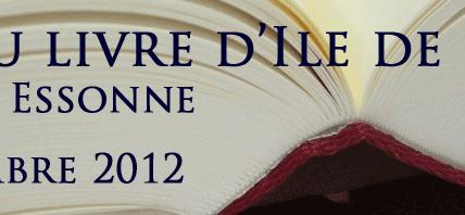 Jean-François PELLERIN en dédicace les 8 & 9 décembre 2012 au troisième Salon du livre d'Ile de France de Mennecy (91)