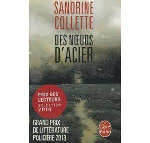 Des Nœuds D'Acier de Sandrine Collette