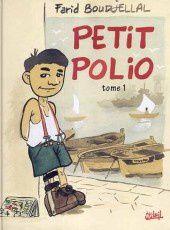 Le « Petit Polio » de Farid Boudjellal. Ed. Soleil 1999.
