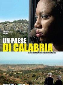 UN PAESE DI CALABRIA de Shu Aiello et Catherine Catella.
